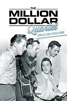The Million Dollar Quartet by [Miller, Stephen]