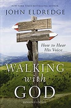 Image Result For Walking With God John Eldredge