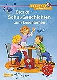 LESEMAUS zum Lesenlernen Sammelbände: Starke Schul-Geschichten zum Lesenlernen: Einfache Geschichten zum Selberlesen – Lesen üben und vertiefen