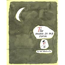 The Moon in my Room by Uri Shulevitz (2003-08-12)