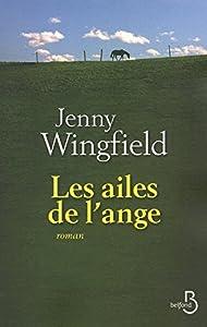 vignette de 'Les ailes de l'ange (Jenny Wingfield)'