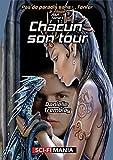 Chacun son tour: 3e trilogie, tome 1 (French Edition)