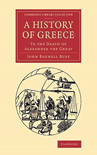 A History of Greece to the Death of Alexander the Great - John B. Bury [Modern library classics] (Annotated) (English Edition)