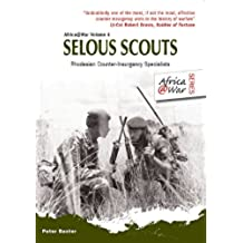 Selous Scouts: Rhodesian Counter-Insurgency Specialists (Africa@War)