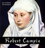 Robert Campin: 40+ Renaissance Paintings (English Edition)