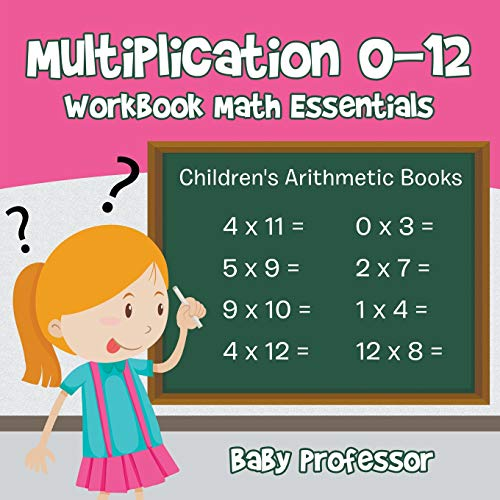 Multiplication 0-12 Workbook Math Essentials   Children's Arithmetic Books