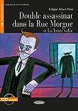Double assassinat dans la Rue Morgue et La lettre vol?e: Franz?sische Lekt?re f?r das 3, 4. und 5. Lernjahr. Buch + Audio-CD (Lire et s