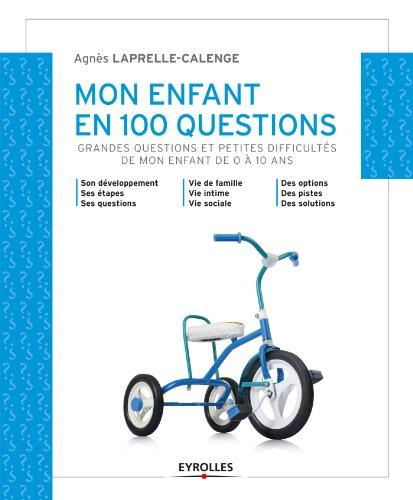 Livres gratuits en ligne Mon enfant en 100 questions pdf