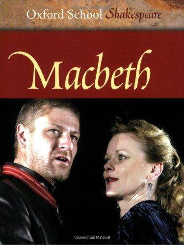 Macbeth (Oxford School Shakespeare Series) by William Shakespeare (2005-01-20)