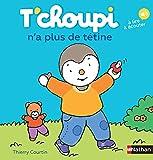 T'choupi n'a plus de tétine - Dès 2 ans (58)