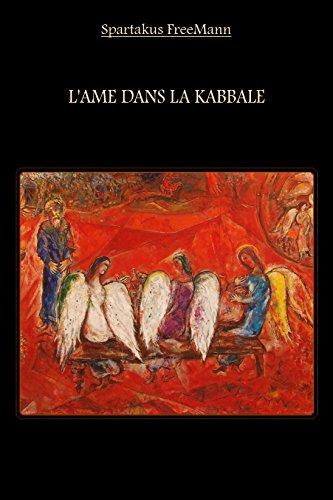 L'Âme dans la Kabbale par Spartakus FreeMann