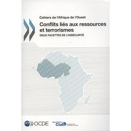 Conflits liés aux ressources et terrorismes : Deux facettes de l'insécurité