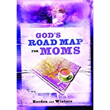 God's Road Map for Moms (English Edition)