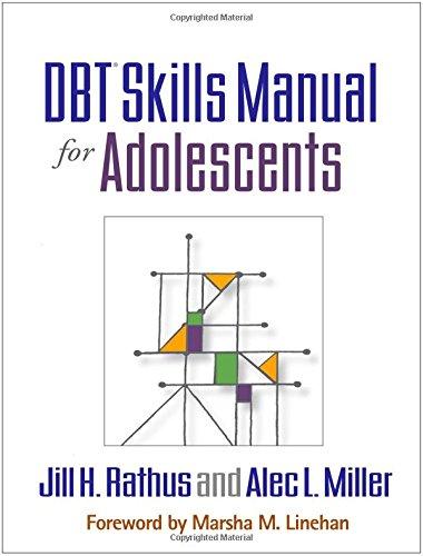 DBT® Skills Manual for Adolescents por Jill H. Rathus