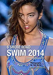 6 Shore Road Swim 2014 Lookbook Volume 23 (English Edition)