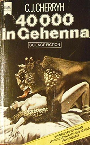 Vierzigtausend in Gehenna.