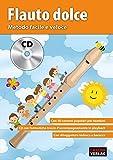 Scarica Libro Flauto dolce Metodo facile e veloce CD (PDF,EPUB,MOBI) Online Italiano Gratis