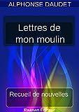 Lettres de mon moulin - Format Kindle - 9791022760058 - 1,99 €