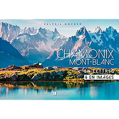 Chamonix / Mont-Blanc en lettres & en images