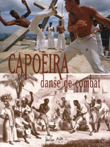 Capoeira, danse de combat par Arno Mansouri