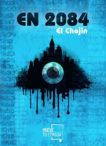 En 2084 (Novela) por El Chojin