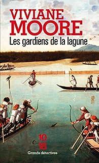 Les gardiens de la lagune par Moore