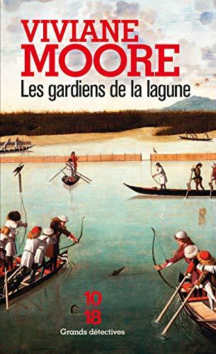 Les gardiens de la lagune (1) par Viviane MOORE