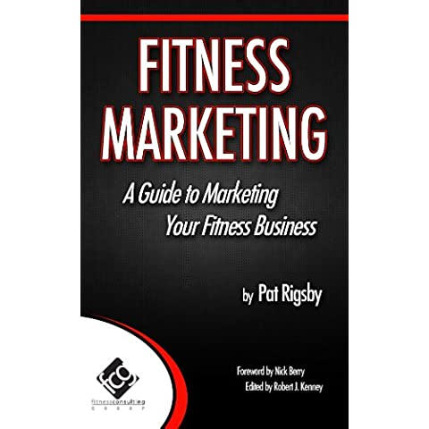 Fitness Marketing: A Guide to Marketing Your Fitness Business (English (Brooks Trainer)