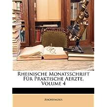 Rheinische Monatsschrift Für Praktische Aerzte, Volume 4