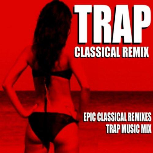 The Nutcracker March (Trap Remix) [Tchaikovsky Ballet Trap Music Mix]