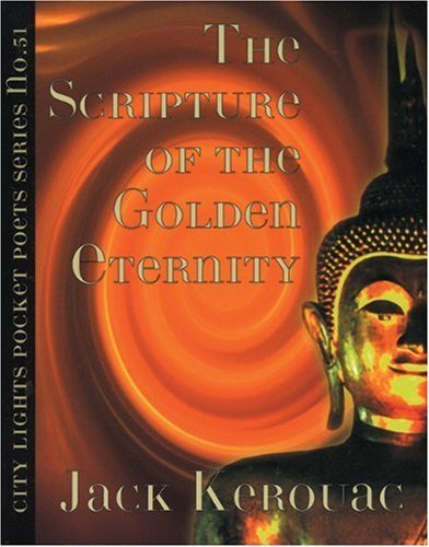 The Scripture of the Golden Eternity (Pocket Poets) (City Lights Pocket Poets Series) by Jack Kerouac (1994-04-19)