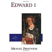 Edward I (The Yale English Monarchs Series)