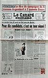 CANARD ENCHAINE (LE) N? 4512 du 01-04-2007 SPECIAL 1ER TOUR - LE DICO DE CAMPAGNE DE A COMME ARGENTEUIL A Z COMME ZOZOS POUR 10 CANDIDATS C'EST UN TOUR NIQUE LE GAY SAVOIR DE SARKO LE PEN - J'AI GAGNE LE WOLFOWITZ ET LA VERTU QUE SES PARACHUTES DORES LE JACKPOT DE FORGEARD - AIRBUS FABRIQUE MOINS VITE SES AVION