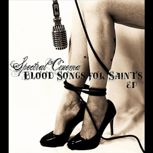 Blood Songs for Saints - EP