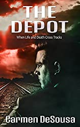 The Depot: When Life and Death Cross Tracks (American Haunts Book 2)