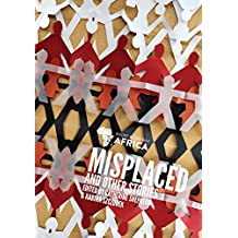 Misplaced & Other Stories: New Short Fiction from African Kids (English Edition)