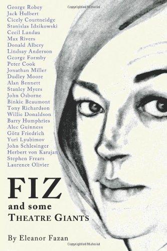 Fiz: And Some Theatre Giants por Eleanor Fazan