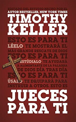 Jueces para Ti por Timothy Keller