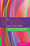 The Artist's Guide to Grant Writing: How to Find Funds and Write Foolproof Proposals for the Visual, Literary, and Performance Artist (English Edition)