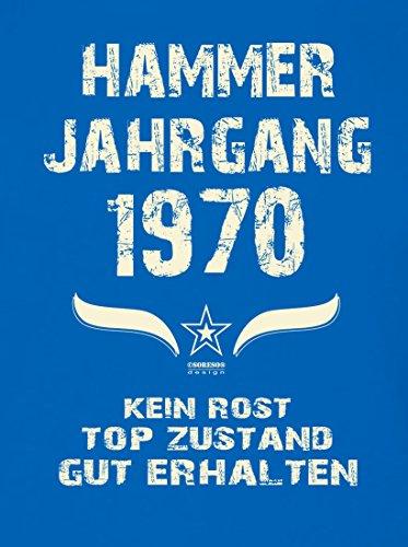 Geschenk zum 47. Geburtstag :-: Geschenkidee kurzarm Geburtstags-Sprüche-T-Shirt mit Jahreszahl :-: Hammer Jahrgang 1970 :-: Geburtstagsgeschenk Männer :-: Farbe: royal-blau Royal-Blau