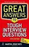 Great Answers to Tough Interview Questions 8th Edition price comparison at Flipkart, Amazon, Crossword, Uread, Bookadda, Landmark, Homeshop18