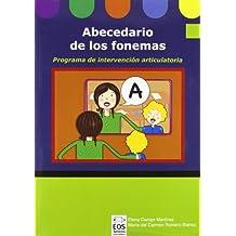 Abecedario de los Fonemas (Libro): Programa de Intervención Articulatoria (Lenguaje, Comunicación y Logopedia)