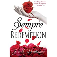 Sempre: Redemption by J.M. Darhower (2014-04-01)