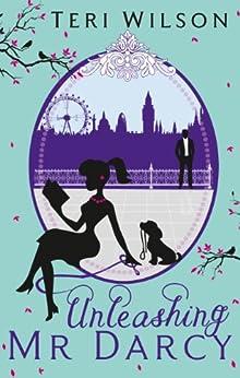 Unleashing Mr Darcy par [Wilson, Teri]