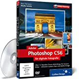 Adobe Photoshop CS6 für digitale Fotografie - Das Praxis-Training [import allemand]