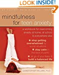 Mindfulness for Teen Anxiety: A Workb...
