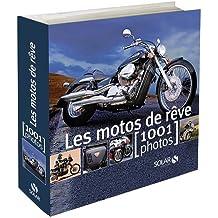 MOTOS DE REVE 1001 PHOTOS