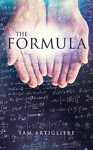 The Formula (English Edition) por Sam Artigliere