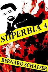 Superbia 4