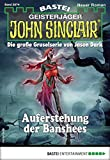 John Sinclair 2074 - Horror-Serie: Auferstehung der Banshees
